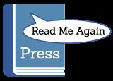 Read Me Again Press
